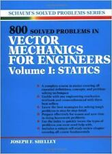 800 Solved Problems In Vector Mechanics for Engineers, Vol. I: Statics by Josep