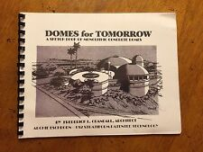 Domes for Tomorrow A Sketch book of monolithic concrete domes Frederick Crandall