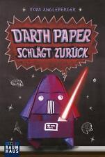Angleberger, Tom - Darth Paper schlägt zurück: Band 2. Ein Origami-Yoda-Roman