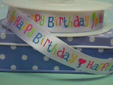 Happy Birthday Ribbon - 15mm Wide Satin