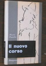 Mario Pomilio IL NUOVO CORSO prima edizione Bompiani 1959