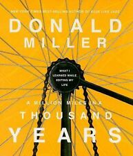 A Million Miles in a Thousand Years: What I Learned While Editing My Life, Mille