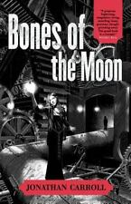 Bones of the Moon, Jonathan Carroll, Good Book