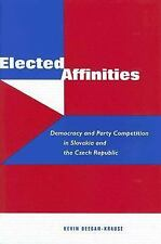 Elected Affinities: Democracy and Party Competition in Slovakia and th-ExLibrary