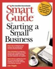 Smart Guide to Starting & Operating a Small Business by Rogak, Lisa/ Cader, M...