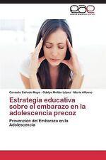 Estrategia Educativa Sobre el Embarazo en la Adolescencia Precoz by Sa�udo...