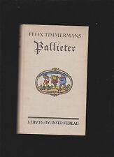 Pallieter Timmermann, Felix: