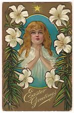 EASTER GREETINGS Angel or Girl & LILY Lilies STAR Vintage Postcard  Embossed