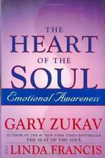 *The Heart of the Soul : Emotional Awareness by Gary Zukav (2001, Hardcover)