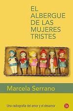 El albergue de las mujeres tristes Narrativa Punto de Lectura)) Spanish Editi