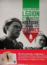 LES SECRETS DE LA LÉGION ETRANGÈRE, HISTOIRE ET GRANDS FAITS D'ARMES/NEUF