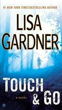 Touch and Go by Lisa Gardner (2013, Paperback)