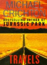 Travels By Michael Crichton. 9780330301268