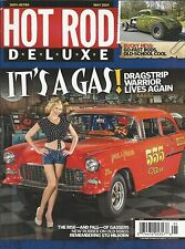 Hot Rod Deluxe magazine Dragstrip warrior Gassers Bucky Hess Stu Hilborn