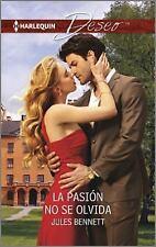 La Pasión No Se Olvida : (Passion Is Unforgettable) by Jules Bennett (2016,...