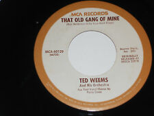 TED WEEMS NM I Wonder Who's Kissing Her Now 45 That Old Gang Of Mine MCA-60129