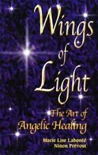 Wings of Light: The Art of Angelic Healing