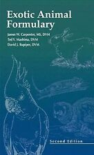 Exotic Animal Formulary by David J. Rupiper, James K. Morrissey, Ted Y....
