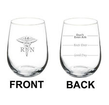 Stemless Wine Glass 17oz 2 Sided RN Registered Nurse Good Bad Day Fill Lines