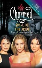 Soul of the Bride Charmed Constance M. Burge, Elizabeth Lenhard Very Good