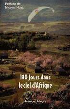 180 jours dans le ciel d'Afrique Allegre  Jean-Luc Occasion Livre
