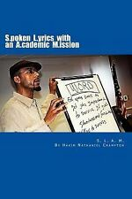 S. L. A. M. Spoken Lyrics with an Academic Mission : An Alternative...
