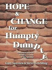 Hope and Change for Humpty Dumpty: Successful Steps to Healing, Growth and Disci