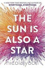The Sun Is Also a Star by Nicola Yoon (2016, Hardcover)