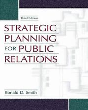 Strategic Planning for Public Relations, Smith, Ronald D., Good Book