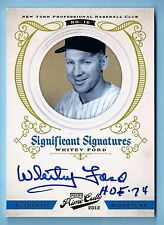 """WHITEY FORD 2012 PRIME CUTS SIGNIFICANT SIGNATURES INSCRIBED AUTO /25 """"HOF 74"""""""