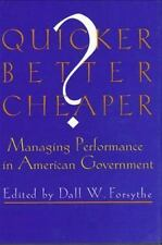 Quicker, Better, Cheaper?: Managing Performance in American Government (Rockefe