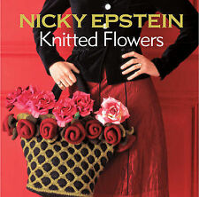 Nicky Epstein Knitted Flowers by Nicky Epstein (Paperback, 2010)