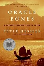 Oracle Bones : A Journey Through Time in China by Peter Hessler (2007 Paperback)