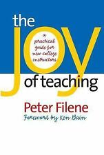 The Joy of Teaching: A Practical Guide for New College Instructors (H. Eugene an
