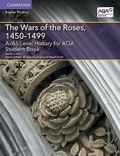 A/AS Level History for AQA the Wars of the Roses, 1450-1499 Student Book by...
