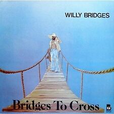 WILLY BRIDGES Bridges To Cross BUDDAH RECORDS Sealed Vinyl Record LP