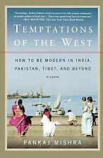 2007-06-12, Temptations of the West: How to Be Modern in India, Pakistan, Tibet,
