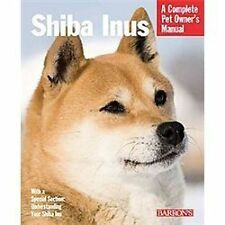 Shiba Inus (Complete Pet Owner's Manual), Payton, Laura, Good Condition, Book