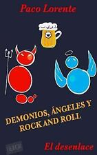Demonios, ángeles y Rock and Roll Ser.: Demonios, ángeles y Rock and Roll II...