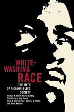 Whitewashing Race: The Myth of a Color-Blind Society (George Gund Foundation Boo