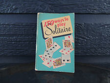 150 Ways To Play Solitaire  1950
