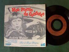"""ANDREE WALSER Mon permis de conduire (Corseaux 1981) 7"""" 45T LAZER CARRERE 49.982"""