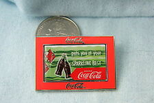 WILLABEE & WARD PIN COCA COLA PUTS YOU AT YOUR SPARKLING BEST