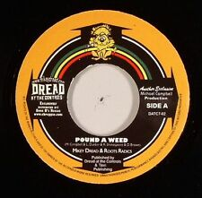 """DREAD, Mikey/ROOTS RADICS - Pound A Weed - Vinyl (7"""")"""