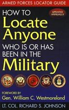 How to Locate Anyone Who Is or Has Been in the Military: Armed Forces Locator Gu