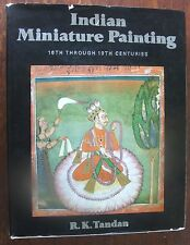 Indian Miniature Painting 16th through 18th Centuries R.K. Tandan HC/DJ