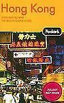 Fodor's Hong Kong, 20th Edition: With Macau and the South China Cities-ExLibrary