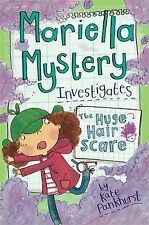 The Huge Hair Scare: Mariella Mystery 3, Pankhurst, Kate, New Book