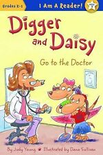Digger and Daisy Go to the Doctor (I Am a Reader!: Digger and Daisy)-ExLibrary