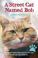 A Street Cat Named Bob, Bowen, James, New
